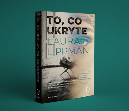 Laura Lippman - To, co ukryte
