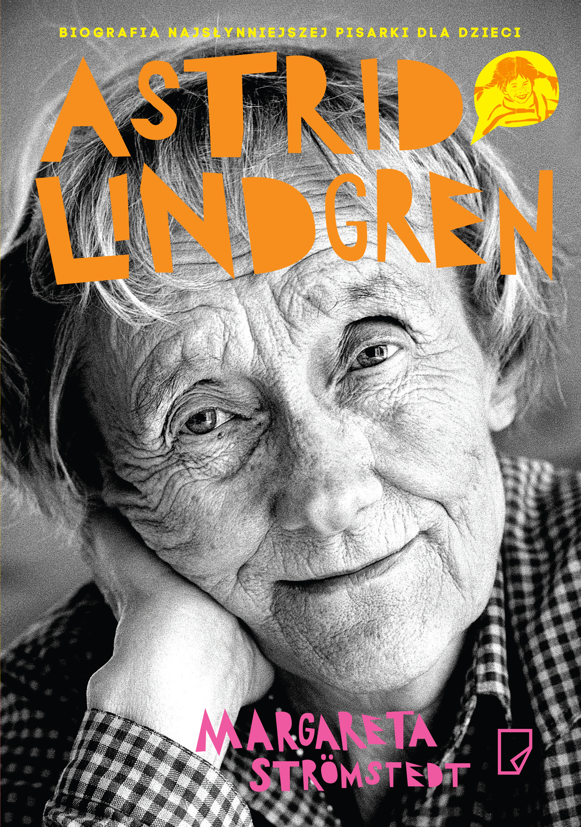 Astrid Lindgren Opowieść O życiu I Tw³rczości